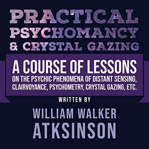 Practical Psychomancy & Crystal Gazing cover art