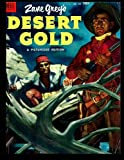 Zane Grey's Desert Gold #467: 1953 Western-Frontier Comic