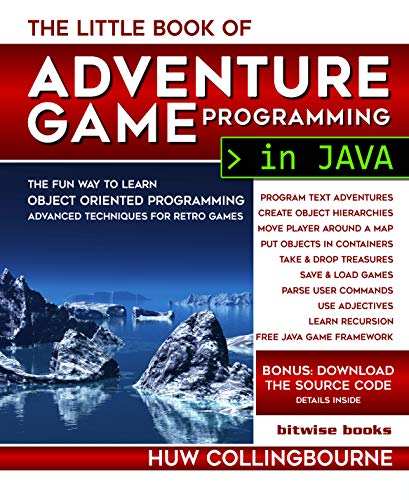 The Little Java Book Of Adventure Game Programming: Learn Object Oriented Coding – advanced techniques (Little Programming Books)