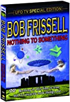 Nothing to Something: Bob Frissell [DVD] [Import]