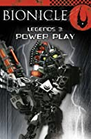 Power Play (BIONICLE Legends S.)