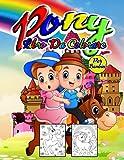 Pony Libro da Colorare per Bambini: Meraviglioso Pony Activity Book per bambini e bambine, Great Little Pony Coloring Book per bambine e bambini che amano giocare e divertirsi con i pony