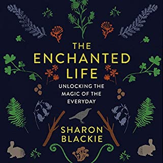 The Enchanted Life audiobook cover art