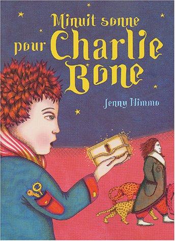 Les Enfants du Roi Rouge, Tome 1 : Minuit sonne pour Charlie Bone