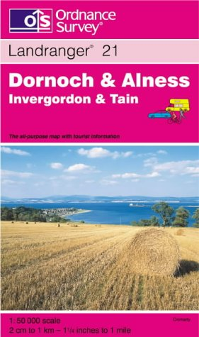 Dornoch and Alness, Invergordon and Tain (Landranger Maps)