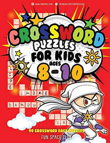 Crossword Puzzles for Kids Ages 8-10: 90 Crossword Easy Puzzle Books (Crossword and Word Search Puzzle Books for Kids, Band 7)