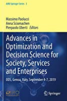 Advances in Optimization and Decision Science for Society, Services and Enterprises: ODS, Genoa, Italy, September 4-7, 2019 (AIRO Springer Series, 3)