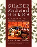 Shaker Medicinal Herbs: A Compendium of History, Lore, and Uses