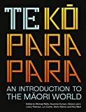 Te Koparapara: An Introduction to the Maori World