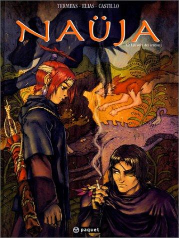 Naüja, tome 2 : Les Voix des ombres