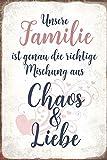 Schatzmix Unsere Familie ist genau die richtige Mischung aus Chao und Liebe Metal Sign deko Schild...