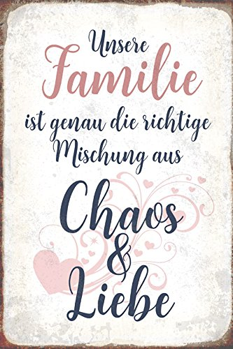 Schatzmix Unsere Familie ist genau die richtige Mischung aus Chao und Liebe Metal Sign deko Schild Blech Garten