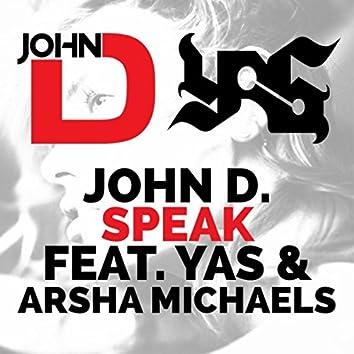 Speak (feat. Yas & Arsha Michaels)