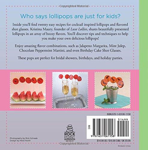 Liquor Lollipops: Lip-Smacking Hard Candy Recipes