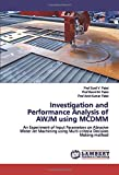 Investigation and Performance Analysis of AWJM using MCDMM: An Experiment of Input Parameters on Abrasive Water Jet Machining using Multi-criteria Decision Making method