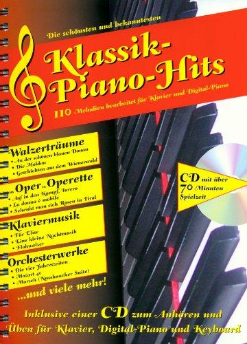 Die schönsten und bekanntesten Klassik-Piano-Hits: 110 Melodien für Klavier und Digital-Piano (Original Verlag: Streetlife)