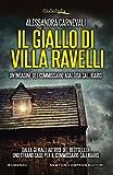 Il giallo di Villa Ravelli (Un\'indagine del commissario Adalgisa Calligaris Vol. 2)
