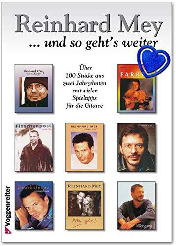Reinhard Mey .und so geht´s weiter! Lieder von 1986-2000 - Liederbuch mit herzförmiger Notenklammer