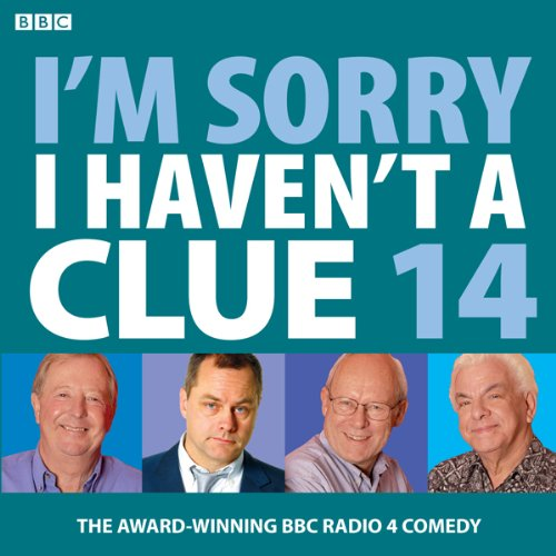 I'm Sorry I Haven't a Clue: Vol. 14 audiobook cover art