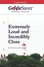 GradeSaver (TM) ClassicNotes: Extremely Loud and Incredibly Close