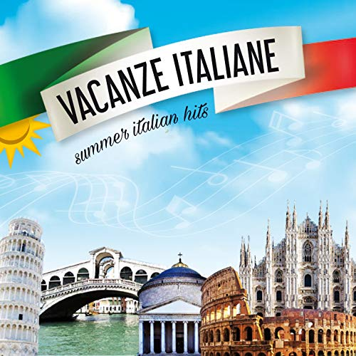 Vacanze italiane (Summer italian hits)