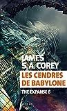 Les cendres de Babylone - The Expanse 6 (Exofictions) - Format Kindle - 9782330122850 - 14,99 €