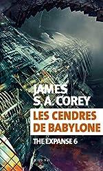 Les cendres de Babylone - The Expanse 6 (Exofictions) de James S. A. Corey