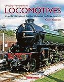 Encyclopédie Mondiale des Locomotives (l')