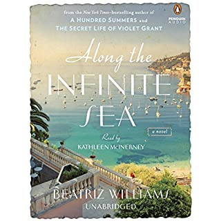 Along the Infinite Sea                   By:                                                                                                                                 Beatriz Williams                               Narrated by:                                                                                                                                 Kathleen McInerney                      Length: 15 hrs and 43 mins     771 ratings     Overall 4.4