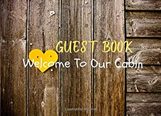 Welcome To Our Cabin: Visitor's comments sign Logbook Message & Lines for Email, Name and Address/ Vacation Rental Cabin G...