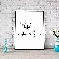 ミニマリストこのキッチンはダンス用です引用符キャンバス絵画白黒壁アートポスター印刷写真キッチンの装飾65x90cmフレームなし
