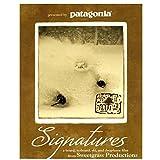 Patagonia Signatures: A Snowboard, No-Board, Ski & Drop-Knee Film