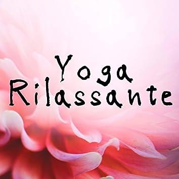 Yoga Rilassante: Sottofondo Orientale per Hatha Yoga, Meditazione, Rilassamento, Ashtanga Yoga, Asana, Kundalini