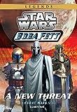 Star Wars: Boba Fett: New Threat: Book 5 (Clone Wars Novel, A)