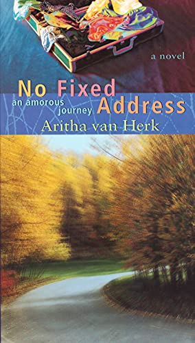 No Fixed Address: An Amorous Journey (Reprints Series) (English Edition)