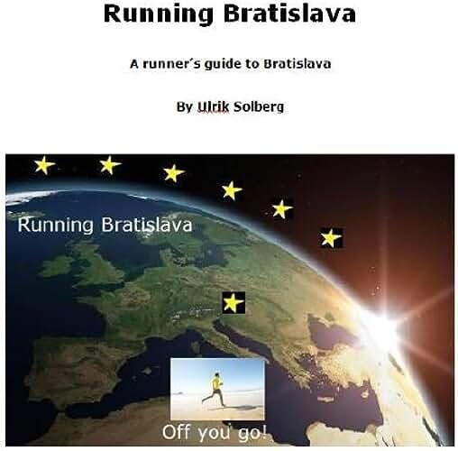 Running Bratislava (Running the EU Book 4) (English Edition)