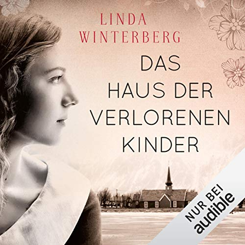 Das Haus der verlorenen Kinder                   By:                                                                                                                                 Linda Winterberg                               Narrated by:                                                                                                                                 Eva Gosciejewicz                      Length: 14 hrs and 17 mins     Not rated yet     Overall 0.0