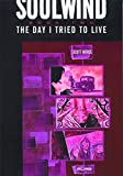 The Day I Tried to Live (Soulwind, Book 2)
