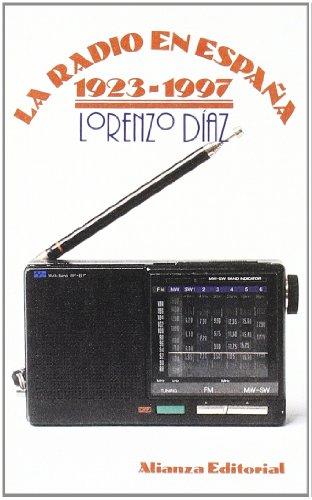 La radio en España 1923-1997 (El Libro De Bolsillo (Lb))