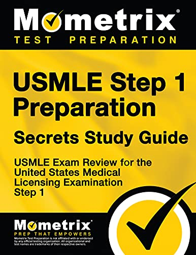 USMLE Step 1 Preparation Secrets Study Guide: USMLE Exam Review for the...