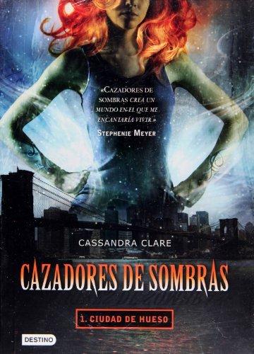 Cazadores de sombras 1. Ciudad de hueso (Isla del Tiempo) (Spanish Edition) by Cassandra Clare (2009-08-05)
