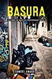 Basura: Cultures of Waste in Contemporary Spain (Under the Sign of Nature) (English Edition)