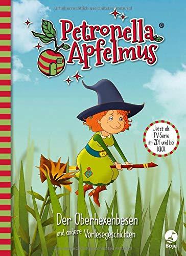 Petronella Apfelmus - Die TV-Serie: Der Oberhexenbesen und andere Vorlesegeschichten. Band 2 (Petronella Apfelmus - Buch zur TV-Serie)