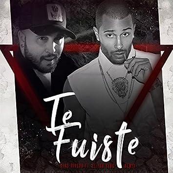 Te Fuiste (Remix)