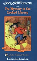 Meg Mackintosh and the Mystery in the Locked Library (Solve-It-Yourself Mystery, 5)