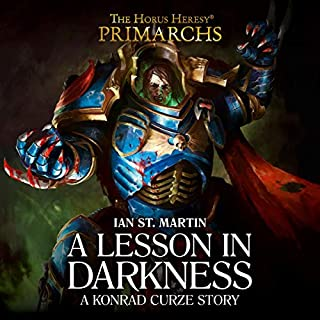 A Lesson in Darkness     The Horus Heresy              Written by:                                                                                                                                 Ian St Martin                               Narrated by:                                                                                                                                 John Banks,                                                                                        Beth Chalmers,                                                                                        Matthew Hunt,                   and others                 Length: 26 mins     Not rated yet     Overall 0.0