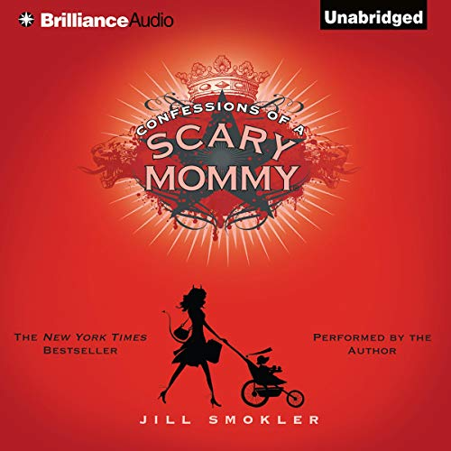Confessions of a Scary Mommy  By  cover art