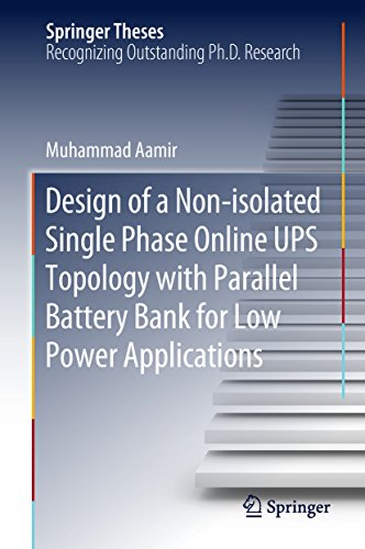 Design of a Non-isolated Single Phase Online UPS Topology with Parallel Battery Bank for Low Power Applications (Springer Theses) (English Edition)