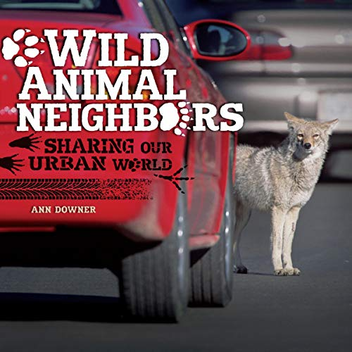 Wild Animal Neighbors audiobook cover art