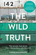 The Wild Truth by Carine McCandless (2014-11-20)